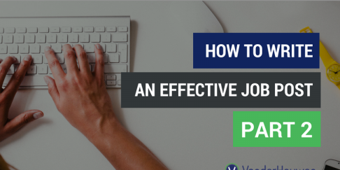 How To Write An Effective Job Post: Part 2