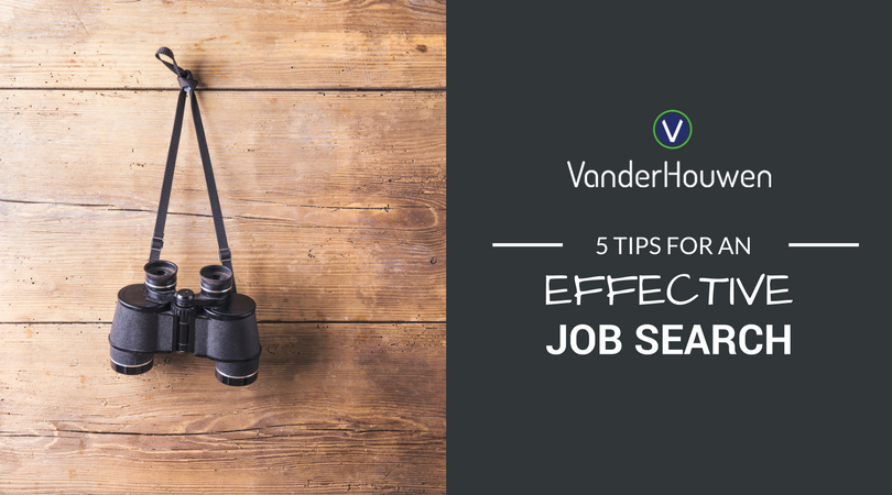 5 Tips For An Effective Job Search | VanderHouwen