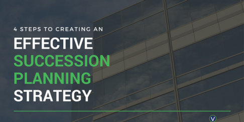 4 Steps To Creating An Effective Succession Planning Strategy