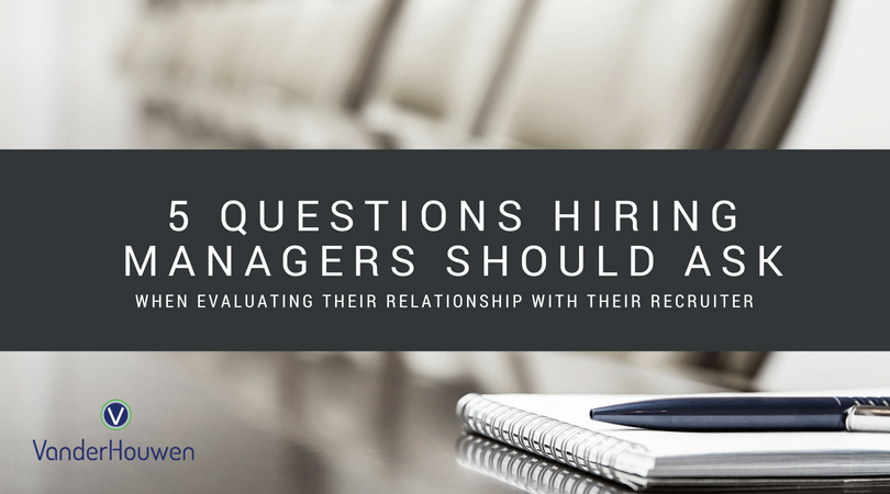 5 Questions Hiring Managers Ask Recruiters