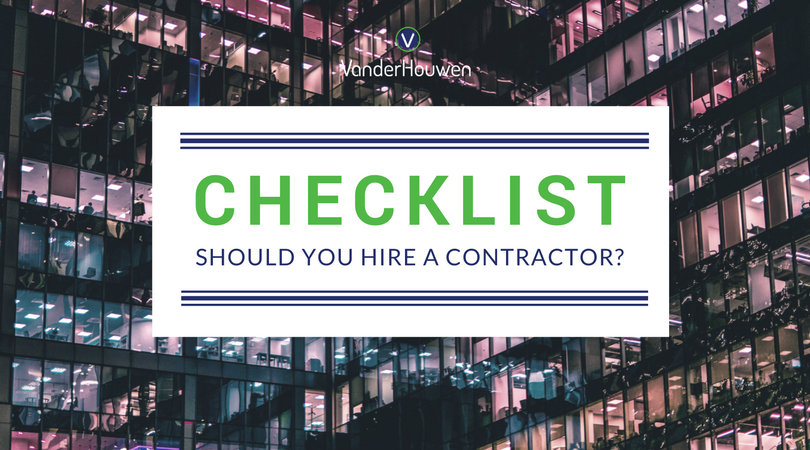 CHECKLIST: Should You Hire A Contractor? | VanderHouwen