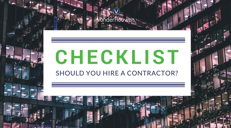 CHECKLIST: Should You Hire A Contractor?
