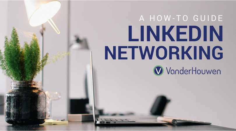 Staying Active On LinkedIn: A How-To-Guide | VanderHouwen