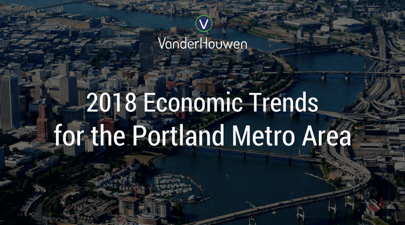 2018 Economic Trends For The Portland Metro Area By Christian Kaylor, OED
