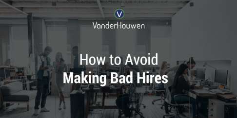 How To Avoid Making Bad Hires