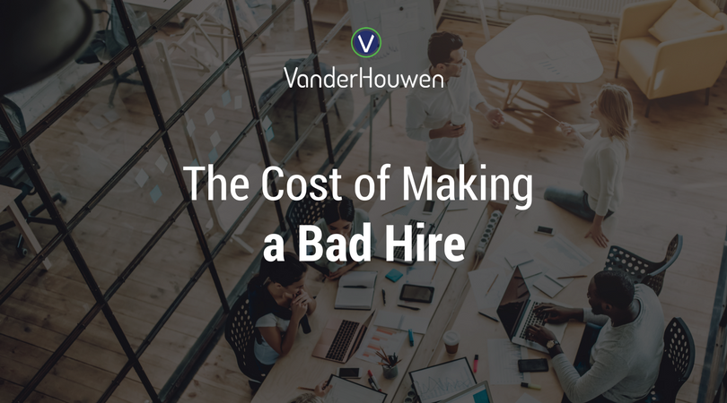 The Cost Of Making A Bad Hire