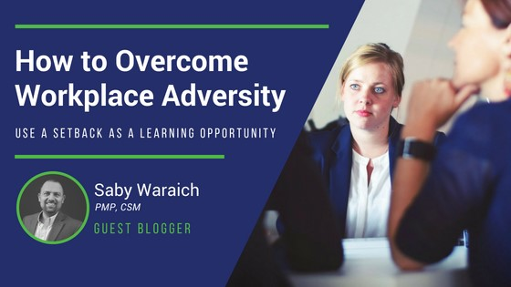 How To Overcome Workplace Adversity: Use A Setback As A Learning Opportunity | VanderHouwen