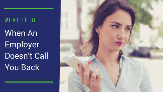 What To Do When An Employer Doesn't Call You Back | VanderHouwen