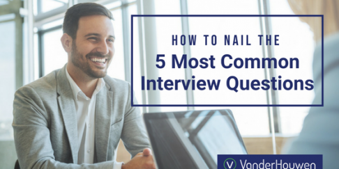How To Nail The 5 Most Common Interview Questions
