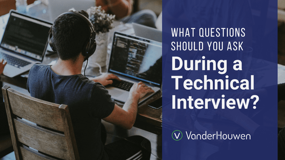 What Questions Should You Ask During A Technical Interview?