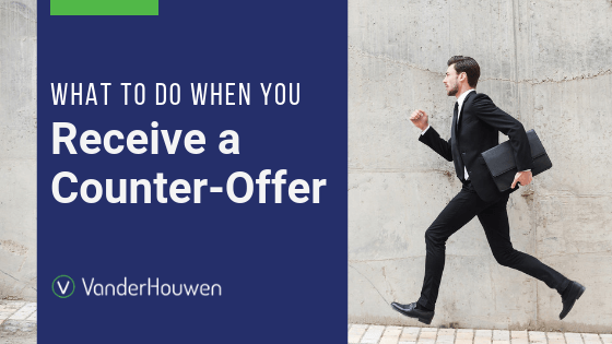 What To Do When You Receive A Counter-Offer