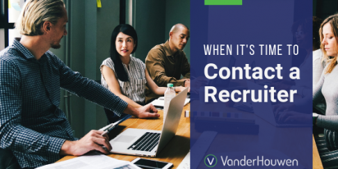 When It's Time To Contact A Recruiter