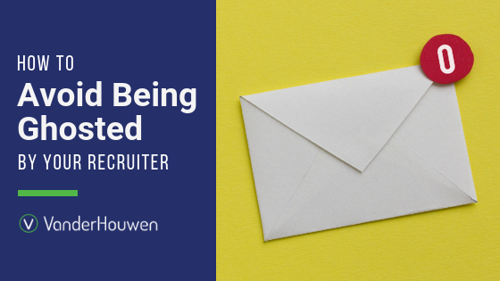 How to Avoid Being Ghosted by Your Recruiter