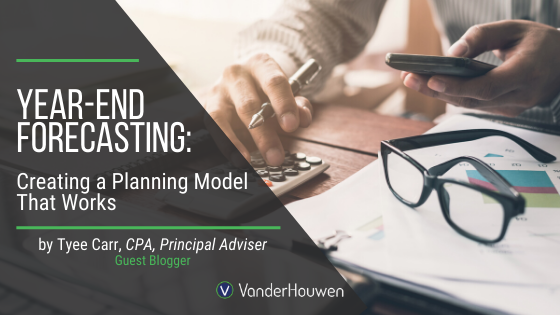Year-End Forecasting: Creating A Planning Model That Works