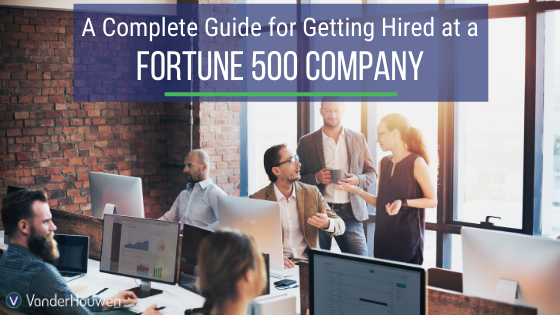 Ready For Beautiful Office Spaces And The Opportunity To Be A Part Of Innovative Technology? Here's Our Guide To Getting Hired At A Fortune 500 Company.