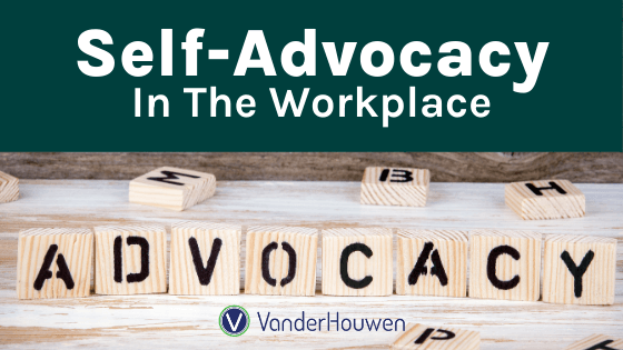 Self-Advocacy in the Workplace