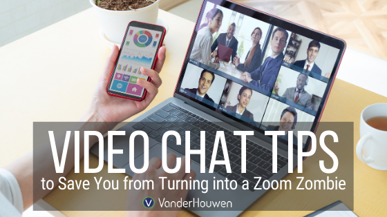 Video Chat Tips To Save You From Turning Into A Zoom Zombie