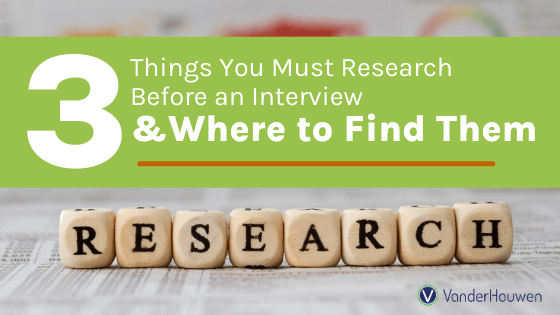 3 Things You Must Research Before an Interview and Where to Find Them