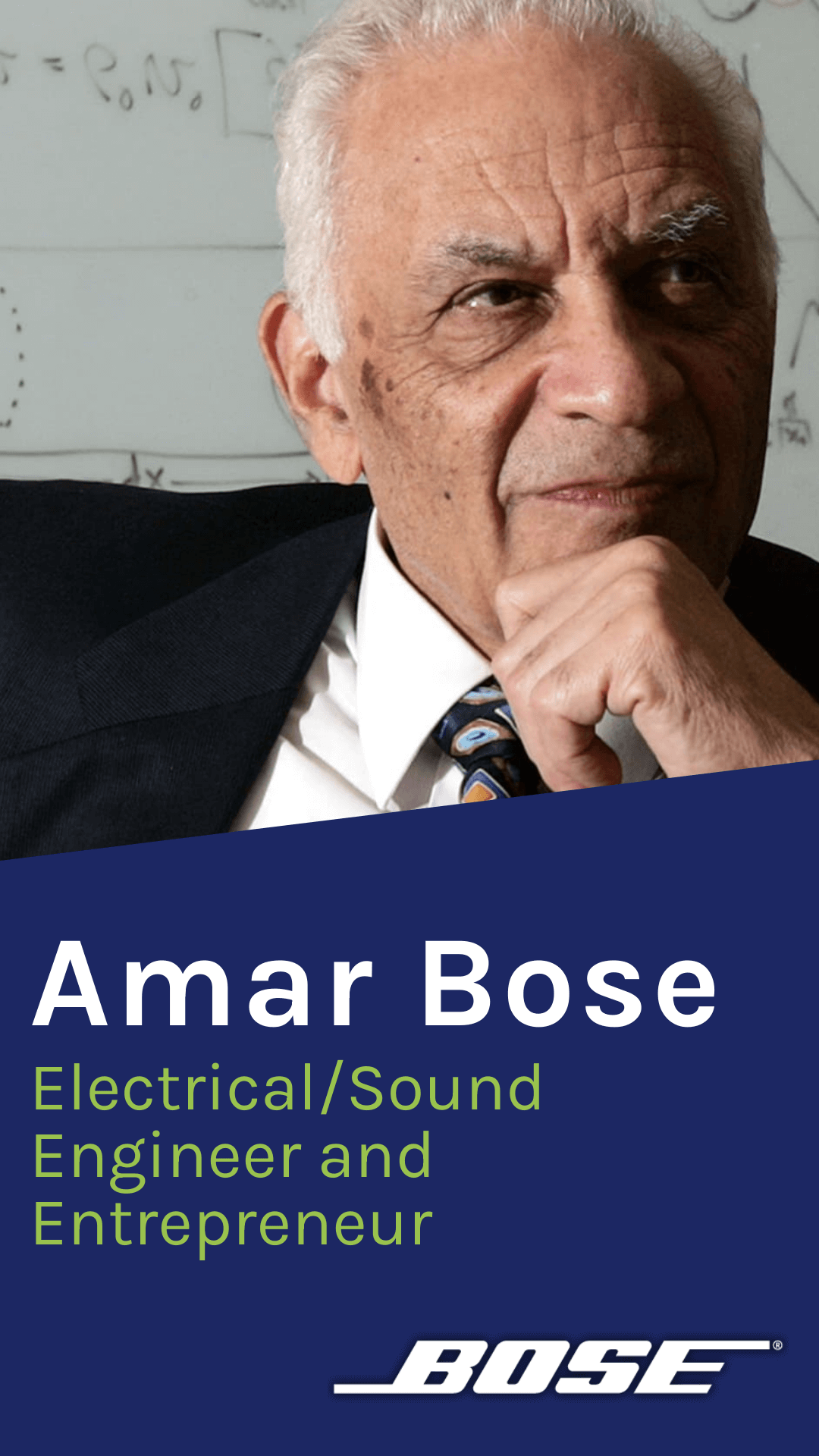 Amar Bose, Founder, Chairman and technical Director of Bose Corporation