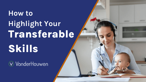 How to Highlight Your Transferable Skills | woman with headset at home office desk with small child in her lap smiling.